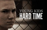 Young Kids, Hard Time (2011)